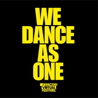 Defected Virtual Festival presents... We Dance As One