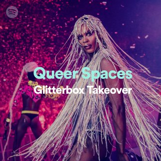 Glitterbox takes over Spotify's Queer Spaces playlist